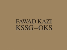 Fawad Kazi KSSG OKS : Volume I: Project Introduction and Pavilion KSSG, Hardback Book
