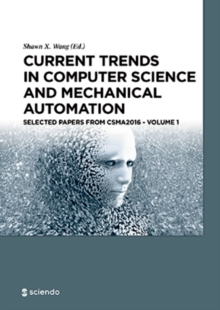 Current Trends in Computer Science and Mechanical Automation Vol.1 : Selected Papers from CSMA2016, EPUB eBook