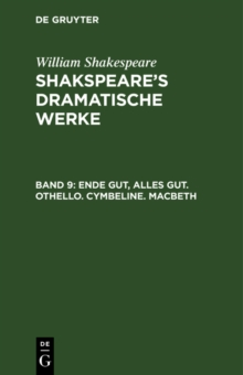 Ende gut, Alles gut. Othello. Cymbeline. Macbeth, PDF eBook