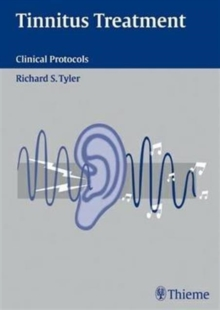 Tinnitus Treatment : Clinical Protocols, Hardback Book