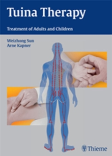 Tuina Therapy : Treatment of Adults and Children, Hardback Book