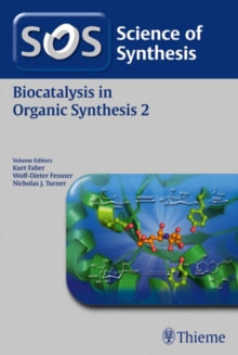 Science of Synthesis: Biocatalysis in Organic Synthesis Vol. 2, Paperback Book