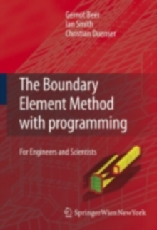The Boundary Element Method with Programming : For Engineers and Scientists, PDF eBook