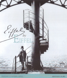 Eiffel by Eiffel, Hardback Book