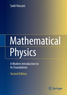 Mathematical Physics : A Modern Introduction to Its Foundations, Hardback Book