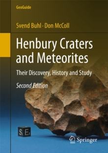 Henbury Craters and Meteorites : Their Discovery, History and Study, Paperback Book