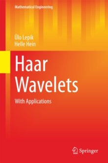 Haar Wavelets : With Applications, PDF eBook