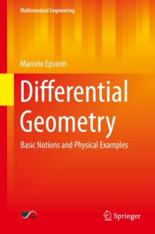 Differential Geometry : Basic Notions and Physical Examples
