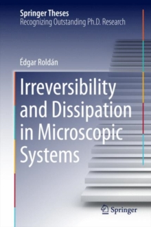 Irreversibility and Dissipation in Microscopic Systems, Hardback Book