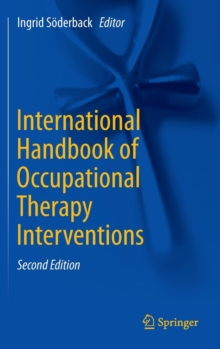 International Handbook of Occupational Therapy Interventions, Hardback Book