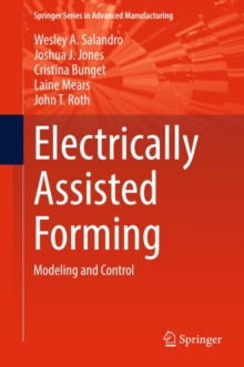 Electrically Assisted Forming : Modeling and Control, PDF eBook
