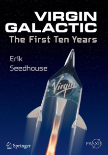 Virgin Galactic : The First Ten Years, Paperback / softback Book