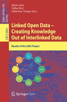 Linked Open Data -- Creating Knowledge Out of Interlinked Data : Results of the LOD2 Project, EPUB eBook