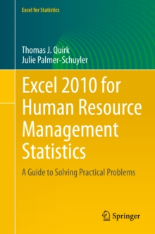 Excel 2010 for Human Resource Management Statistics : A Guide to Solving Practical Problems, PDF eBook