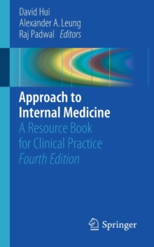 Approach to Internal Medicine : A Resource Book for Clinical Practice, Paperback Book