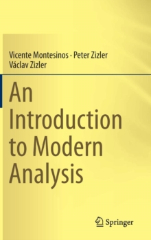 An Introduction to Modern Analysis, Hardback Book