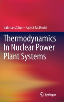 Thermodynamics in Nuclear Power Plant Systems, Hardback Book