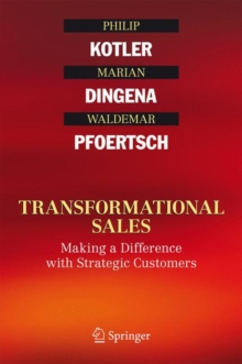 Transformational Sales : Making a Difference with Strategic Customers, PDF eBook