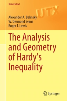 The Analysis and Geometry of Hardy's Inequality, Paperback Book