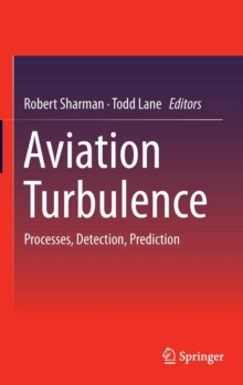 Aviation Turbulence : Processes, Detection, Prediction, Hardback Book