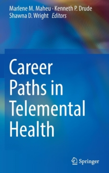Career Paths in Telemental Health, Hardback Book