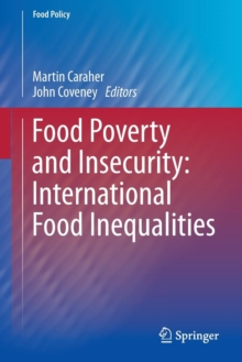 Food Poverty and Insecurity:  International Food Inequalities, Paperback Book