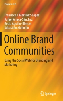 Online Brand Communities : Using the Social Web for Branding and Marketing, Hardback Book