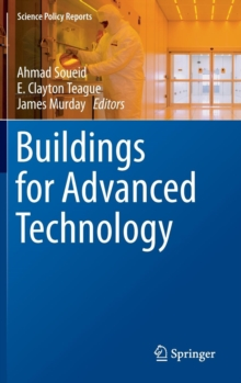 Buildings for Advanced Technology, Hardback Book