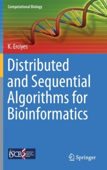 Distributed and Sequential Algorithms for Bioinformatics, Hardback Book