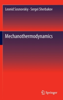 Mechanothermodynamics, Hardback Book