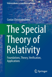 The Special Theory of Relativity : Foundations, Theory, Verification, Applications, Paperback Book