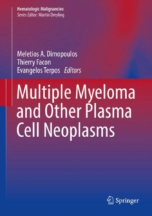 Multiple Myeloma and Other Plasma Cell Neoplasms, Hardback Book
