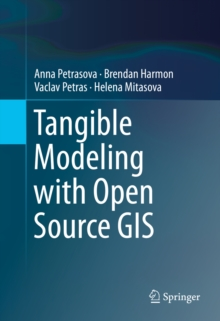 Tangible Modeling with Open Source GIS, PDF eBook