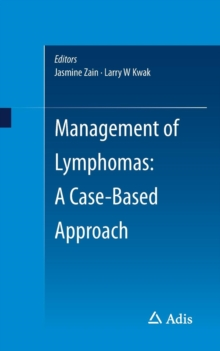 Management of Lymphomas: A Case-Based Approach, Paperback Book