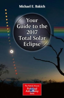 Your Guide to the 2017 Total Solar Eclipse, Paperback / softback Book