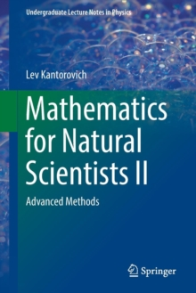 Mathematics for Natural Scientists II : Advanced Methods, Paperback Book