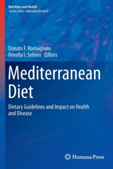Mediterranean Diet : Dietary Guidelines and Impact on Health and Disease, Hardback Book