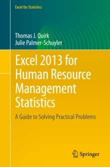 Excel 2013 for Human Resource Management Statistics : A Guide to Solving Practical Problems, PDF eBook