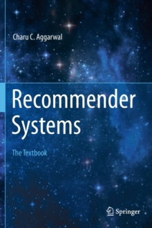 Recommender Systems : The Textbook, Hardback Book