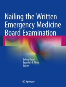 Nailing the Written Emergency Medicine Board Examination, Paperback Book