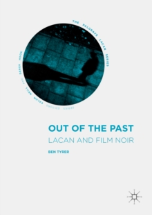 Out of the Past : Lacan and Film Noir, PDF eBook