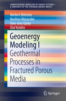 Geoenergy Modeling I : Geothermal Processes in Fractured Porous Media, PDF eBook