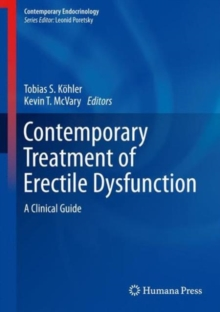 Contemporary Treatment of Erectile Dysfunction : A Clinical Guide, Hardback Book