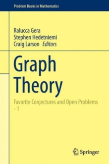 Graph Theory : Favorite Conjectures and Open Problems  - 1, Hardback Book