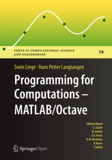 Programming for Computations  - MATLAB/Octave : A Gentle Introduction to Numerical Simulations with MATLAB/Octave, EPUB eBook