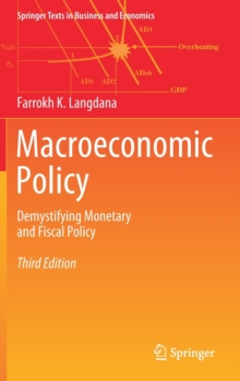 Macroeconomic Policy : Demystifying Monetary and Fiscal Policy, Hardback Book