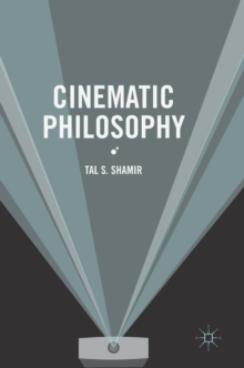 Cinematic Philosophy, Hardback Book