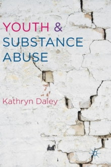 Youth and Substance Abuse, Hardback Book