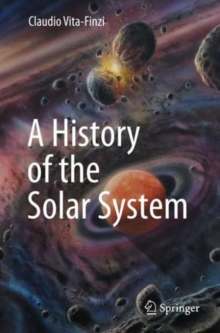 A History of the Solar System, Paperback Book