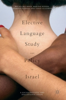 Elective Language Study and Policy in Israel, Hardback Book